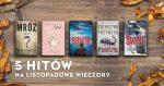 5 nowości do czytania w listopadowe wieczory